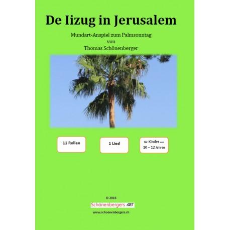 De Iizug in Jerusalem